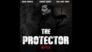 Protector Review 2018 Tv Show