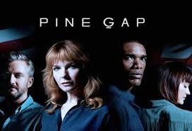 Pine Gap Review 2018 TV-Show Series Cast Crew Online
