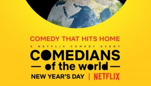 Comedians of the World Review 2019 TV-Show Series Cast Crew Online