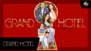Grand Hotel Review 2019 TV-Show Series Cast Crew Online