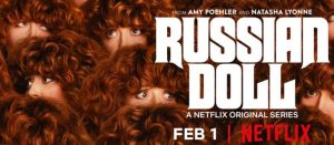 Russian Doll Review 2019 TV-Show Series Cast Crew Online