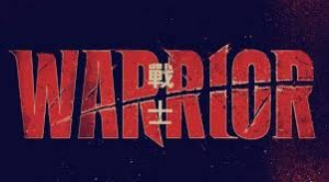 Warrior Review 2019 TV-Show Series Cast Crew Online