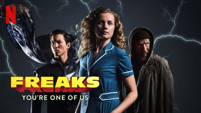 Freaks: You're One of Us 2020 Movie Review