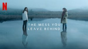 The Mess You Leave Behind 2020 review
