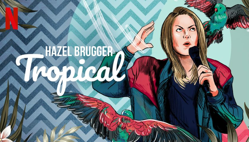 Hazel Brugger: Tropical 2020 Movie Review Poster Trailer Online