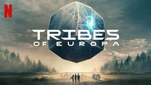 Tribes of Europa Review 2021 Tv Show