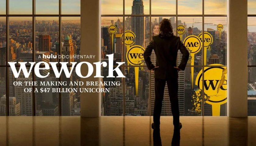 WeWork Or the Making and Breaking of a $47 Billion Unicorn